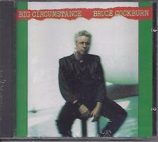 "BRUCE COCKBURN  ""Big Circumstance""  NEW SEALED CD  LAST ONE LEFT !!!"