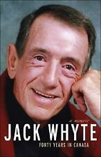 Jack Whyte: 40 Years in Canada-ExLibrary