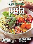 NEW - Good Housekeeping Pasta: 100 Delicious Recipes (100 Best)