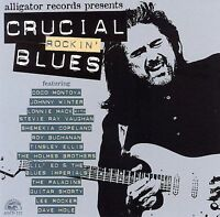 Crucial Rockin' Blues by Various Artists (CD, May-2007, Alligator Records)