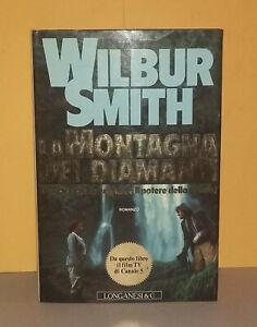 Wilbur Smith - LA MONTAGNA DEI DIAMANTI  1a Edizione Longanesi 1991 OTTIMO prima