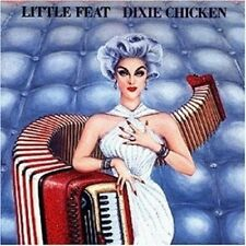 "LITTLE FEAT ""DIXIE CHICKEN"" CD 10 TRACKS NEU"