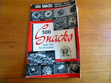 Vintage Culinary Arts Institute 500 SNACKS Bright Ideas for Entertaining 1940