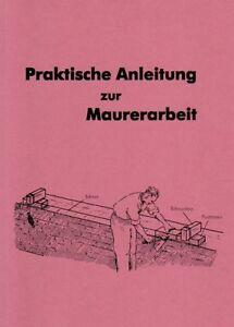 Anleitung zur Maurerarbeit selber mauern lernen Maurer Lehrling Reprint