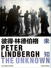 The unknown Peter Lindbergh the Chinese episode schirmer mosel