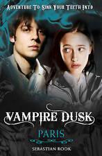 Paris (Vampire Dusk), Rook, Sebastian, New Book