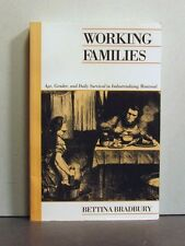 Working Families Industrializing Social Montreal Quebec 1860s-90s, Age Gender