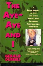 THE AYE-AYE AND I..... - GERALD DURRELL