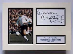 MALCOLM MACDONALD Luton Town SIGNED A4 Autograph Photo Mount Display COA