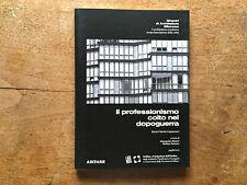CAPITANUCCI Professionismo colto nel dopoguerra ABITARE 2013 ARCHITETTURA MILANO