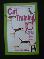 Cat Training In 10 Minutes by Miriam Fields-Babineau Soft Cover 2003