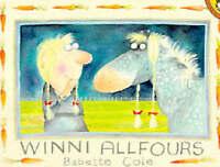 (Good)-Winni Allfours (Picture Puffin) (Paperback)-Cole, Babette-014054917X