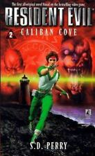 Caliban Cove (Resident Evil #2) by Perry, S.D.