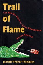 """TRAIL OF FLAME"" a guide to spicy restaurants across America"