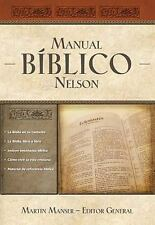 Manual Biblico Nelson: Tu Guia Completa de la Biblia (Hardback or Cased Book)