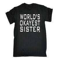 Funny Novelty T-Shirt Mens tee TShirt - Worlds Okayest Sister