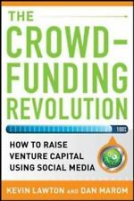 The Crowdfunding Revolution:  How to Raise Venture Capital Using Social Media, M