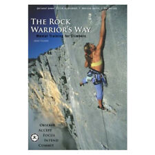 The Rock Warriors Way: Mental Training for Climbers Book by Arno Ilgner
