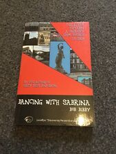 Dancing With Sabrina The River Severn From Source To Sea Bob Bibby Signed