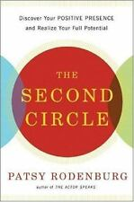 The Second Circle: How to Use Positive Energy for Success in Every Situation, Ro