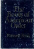 Roots of American Order by Kirk, Russell Hardback Book The Fast Free Shipping