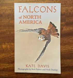 Falcons of North America Kate Davis Birds Natural History Illustrated Range Maps