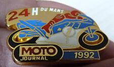 BEAU PIN'S MOTO JOURNAL LES 24 HEURES DU MANS 1992 ZAMAC