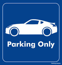 Parking Only - Nissan 370Z - Aufkleber