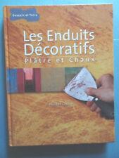 Ph. Chastel Enduits Décoratifs plâtre et chaux Editions Dessain et Tolra 2005