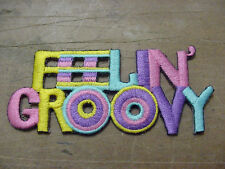 Vintage lot OF 6 FEELIN' GROOVY  Embroidery Iron On/sew on Patch  3.75