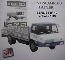 n° 19 BERLIET STRADAIR 20  Laitier  - Union des Laiteries de Bourgogne 1/43 neuf