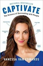 CAPTIVATE: The Science of Succeeding with People (0399564497)
