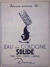 PUBLICITÉ DANA EAU DE COLOGNE SOLIDE HIVER COMME ÉTÉ TABU - ÉMIR - CANOE LAVANDE