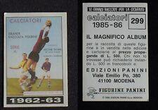 ***CALCIATORI PANINI 1985/86*** ALBUM 1962/63 N.299 - NUOVO!!!