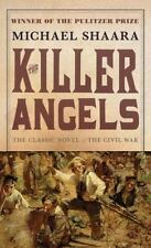 The Killer Angels: The Classic Novel of the Civil War (Civil War Trilogy)