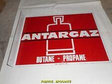 PLAQUE PUBLICITAIRE ANTARGAZ BUTANE PROPANE N° 4