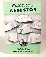 "Vintage Build it with Asbestos booklet ""helpful hints for busy farmers"""