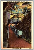Postcard Howe Caves NY c1940s Bridge Over Chasm Balanced Rock Howe Caverns Linen