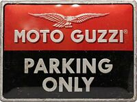 Moto Guzzi Parking Only Relieve Acero Signo 400mm x 300mm (Na )