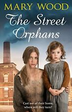 The Street Orphans By Mary Wood