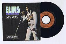 45 RPM SP ELVIS PRESLEY MY WAY /AMERICA (FRANCE)