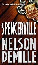 Spencerville by Nelson DeMille (Paperback) New Book