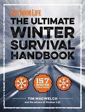 The Winter Survival Handbook: 157 Winter Tips and Tricks