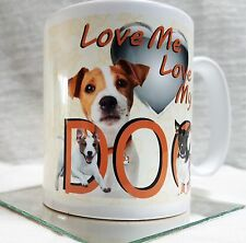 LOVE ME LOVE MY DOG pedigree JACK RUSSELL gift mug. Jacky puppy tea cup present