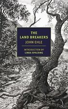 NYRB Classics: The Land Breakers by John Ehle  (2014, Softcover)