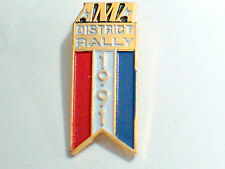 1991 AMA District  Rally Motorcycle Pin , (#170a)(**)