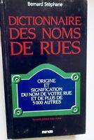 Dictionnaire des noms de rue Origine et signification du nom de votre rue et ...