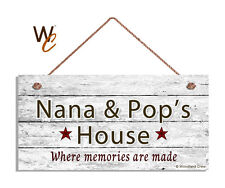 NANA AND POP'S HOUSE Sign, Where Memories Are Made, Weathered 5x10 Sign