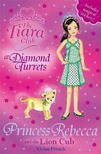 Princess Rebecca and the Lion Cub (The Tiara Club)