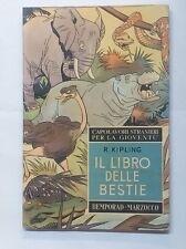 49395 Kipling - Il libro delle bestie - Bemporad Marzocco 1960 IX ed.
